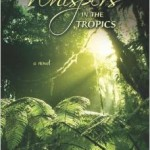 Whispers in the Tropics (book review)