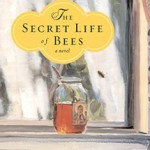 The Secret Life of bees (a very long & personal book review)