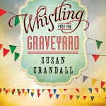 whistling past the graveyard (book review)